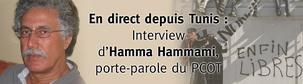 Hamma Hammami (PCOT) : « La révolution n'est pas finie, elle doit continuer »
