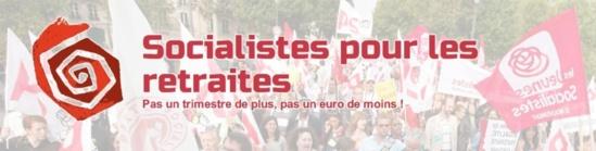 Retraite : Des responsables, des élus et des militants socialistes haussent le ton contre le gouvernement