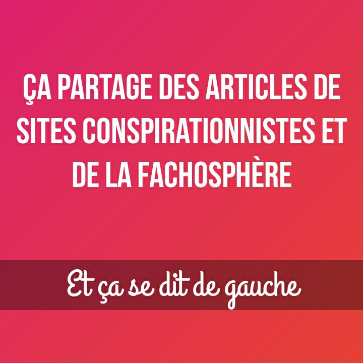 """Aux communistes qui partagent les articles de la """"complosphère/Fachosphère"""""""