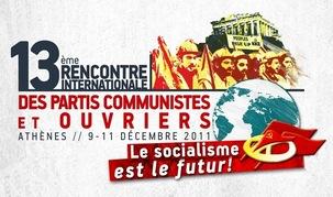 13ème rencontre internationale des Partis Communistes et Ouvriers : « Socialisme est l'avenir ! »