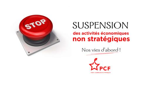 Le PCF demande le confinement général et la mise à l'arrêt les secteurs non indispensables