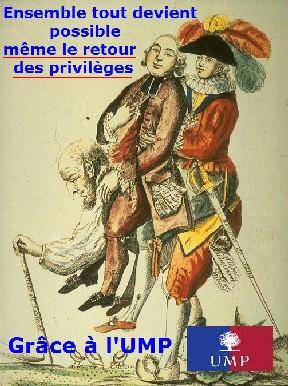La Noblesse (le patronat), le Clergé (l'UMP) et le Tiers Etat (Nous)