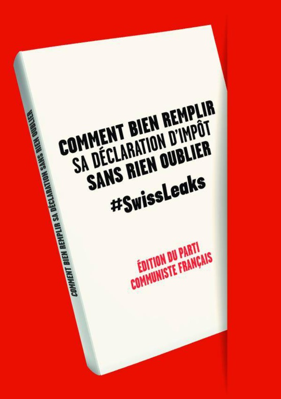 Le PCF adresse un guide du bon contribuable aux personnalités citées dans l'affaire Swiss Leaks