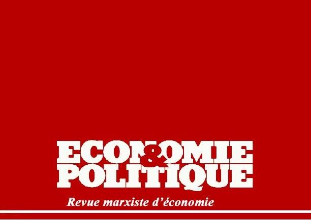 Economie et Politique : Après Paul Boccara, continuer son œuvre et son combat
