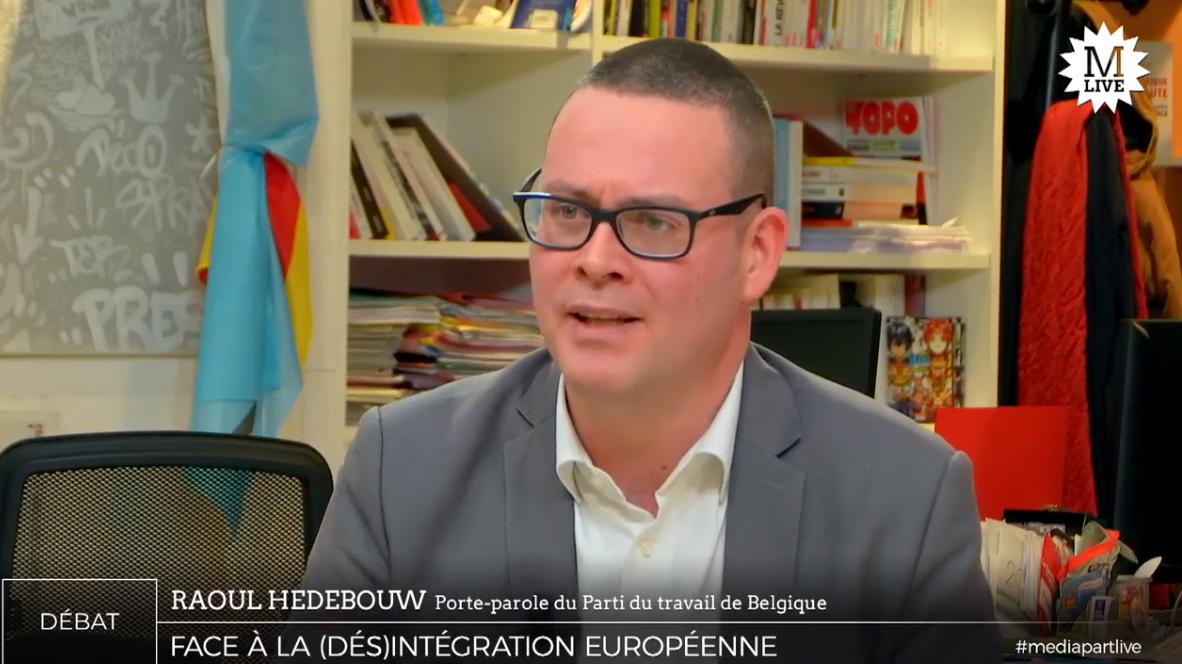 Entretien avec Raoul Hedebouw (PTB) sur Médiapart