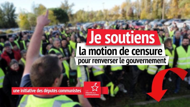 Soutien à la motion de censure pour renverser le Gouvernement