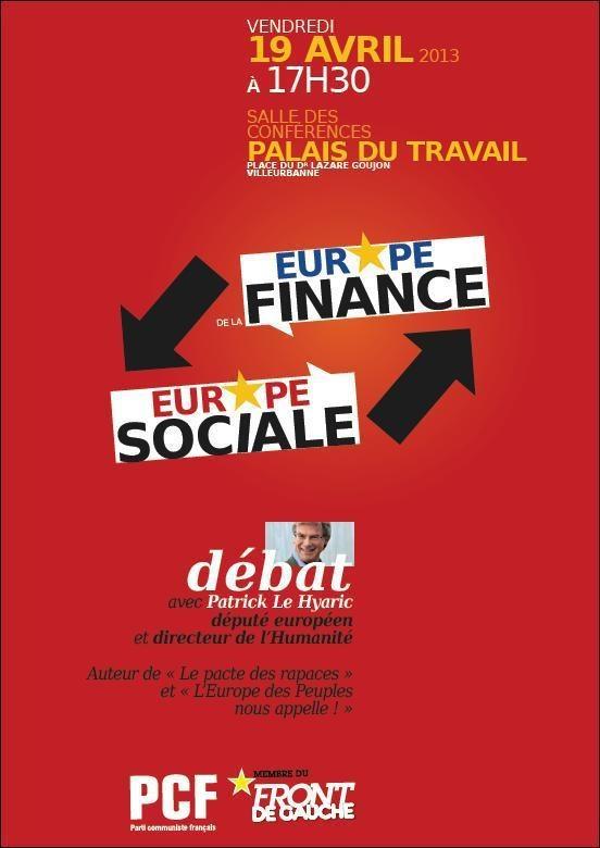 Débat sur l'Europe de la finance vs l'Europe sociale à Villeurbanne le 19 avril