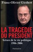 La tragédie du Président