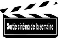 Cinéma: les sorties de la semaine