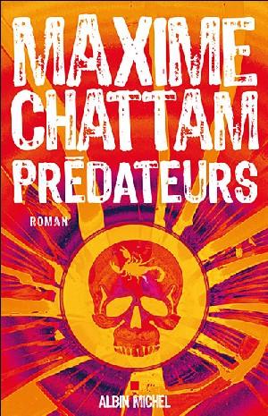 Maxime Chattam en librairie: 'Prédateur' après 'Le sang du temps'