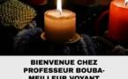 Maitre Bouba voyant guérisseur désenvoûtement Ain: Bourg-en-Bresse, Oyonnax, Valserhône
