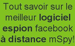 Tout savoir sur le meilleur logiciel espion facebook à distance mSpy !